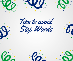 Tips to avoid stop words
